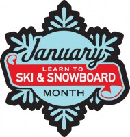 January is Learn to Ski and Snowboard Month.