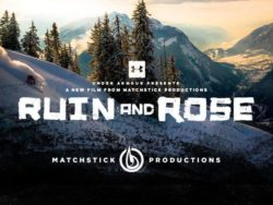 Ruin and Rose by Matchstick Productions.